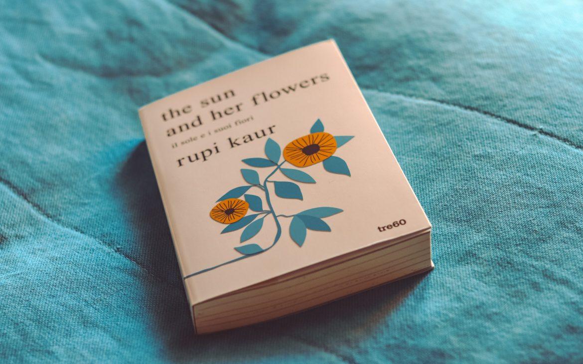 The sun and her flowers di Rupi Kaur